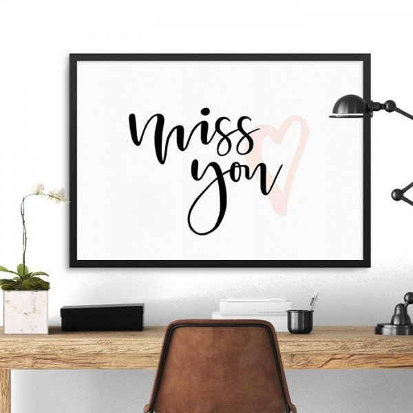 MISS YOU - Plakat w ramie