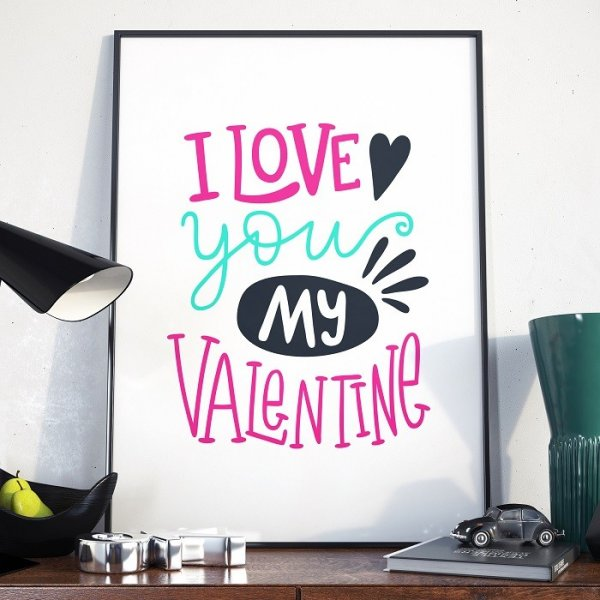 I LOVE YOU MY VALENTINE - Plakat w ramie