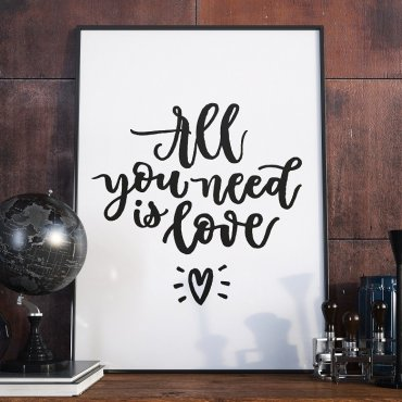 ALL YOU NEED IS LOVE - Plakat w ramie