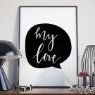 MY LOVE - Plakat w ramie