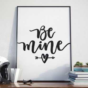 BE MINE - Plakat w ramie