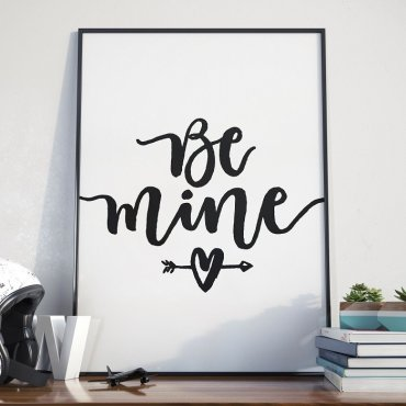 BE MINE - Plakat w ramie