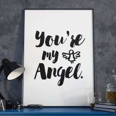 YOU'RE MY ANGEL - Plakat w ramie