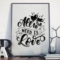 ALL WE NEED IS LOVE - Plakat w ramie