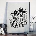 ALL WE NEED IS LOVE - Plakat w ramie