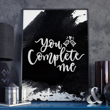 YOU COMPLETE ME - Plakat w ramie