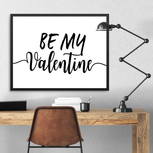BE MY VALENTINE - Plakat w ramie