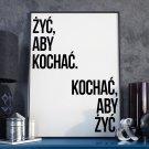 ŻYC, ABY KOCHAĆ - Plakat w ramie