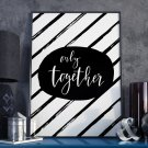 ONLY TOGETHER - Plakat w ramie