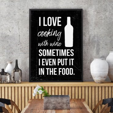 I LOVE COOKING WITH WINE - Plakat w ramie