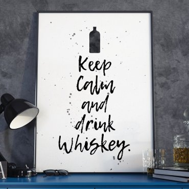 KEEP CALM AND DRINK WHISKEY - Plakat w ramie