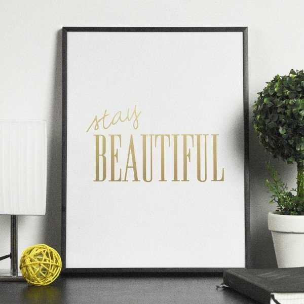 STAY BEAUTIFUL - Plakat ze złotym nadrukiem
