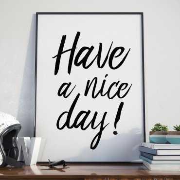 HAVE A NICE DAY - Plakat w ramie