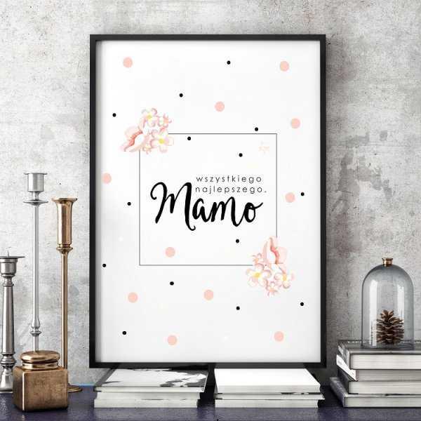 Wszystkiego najlepszego, Mamo - Plakat dla Mamy