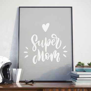 Super Mom - Plakat dla Mamy