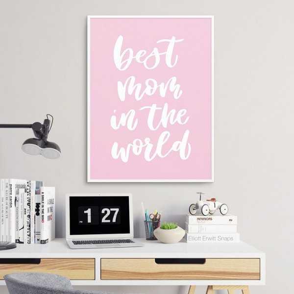 Best mom in the world - Plakat dla Mamy