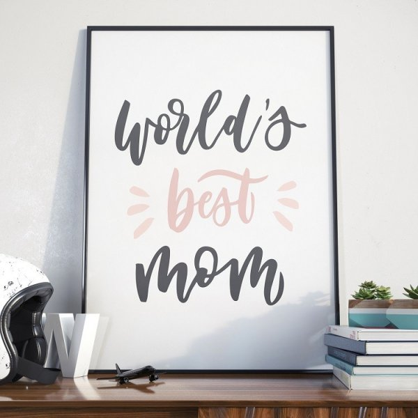 World's best mom - Plakat dla Mamy