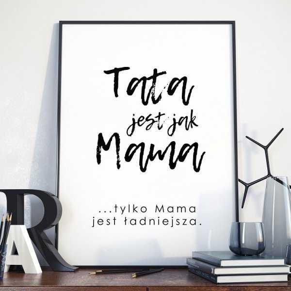 Tata jest jak Mama - Plakat dla Taty
