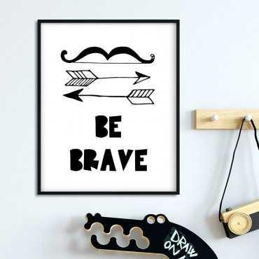BE BRAVE ARROWS - Plakat dla dzieci