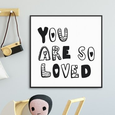 YOU ARE SO LOVED - Plakat dla dzieci