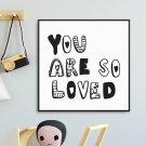 YOU ARE SO LOVED - Plakat dla dzieci