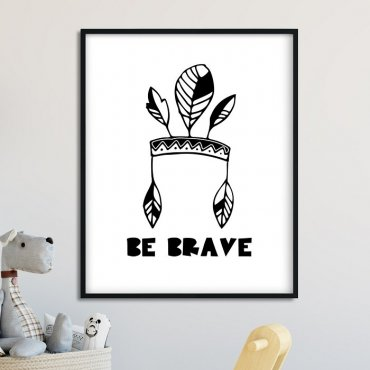 Be Brave Boho - Plakat dla dzieci
