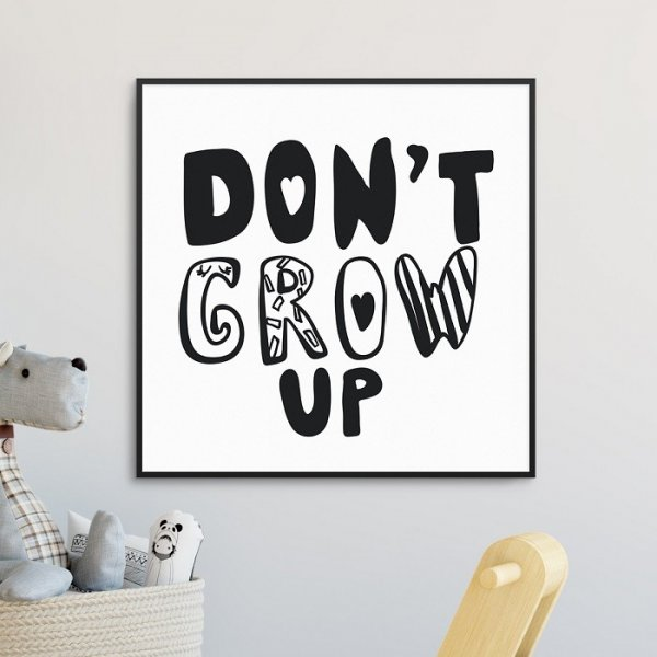 DON'T GROW UP - Plakat dla dzieci