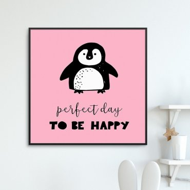 PERFECT DAY TO BE HAPPY - Plakat dla dzieci
