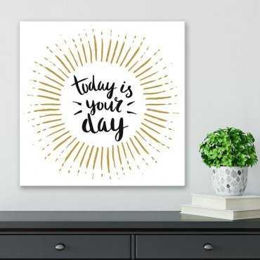 Modny obraz na płótnie - Today is your day