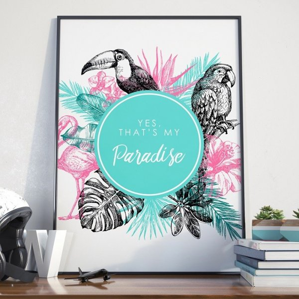 Plakat w ramie - Yes, That's my Paradise
