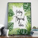Plakat w ramie - Feeling Tropical Vibes