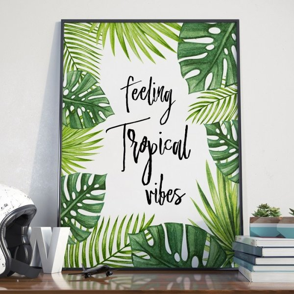 Plakat w ramie - Feeling Tropical Vibes