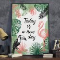 Plakat w ramie - Today is a new day