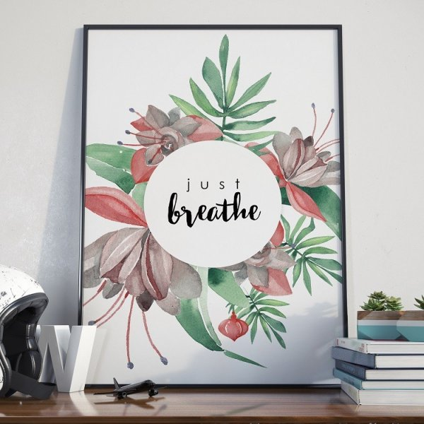 Plakat w ramie - Just Breathe