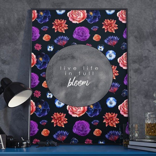 Plakat w ramie - Live life in full bloom