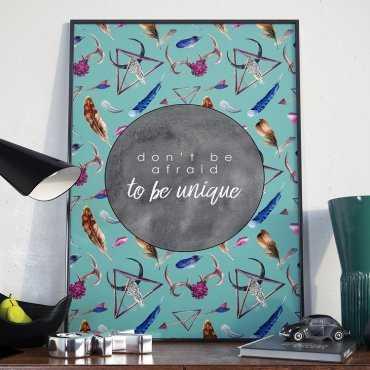 Plakat w ramie - Don't be afraid to be unique