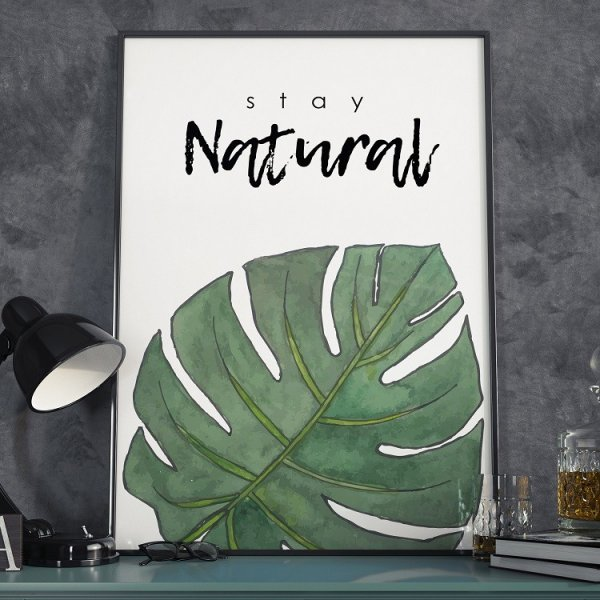 Plakat w ramie - Stay Natural