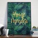 Plakat w ramie - Home Paradise