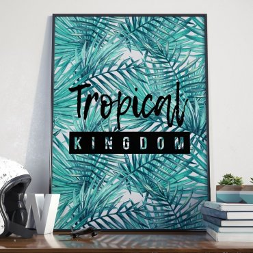 Plakat w ramie - Tropical Kingdom