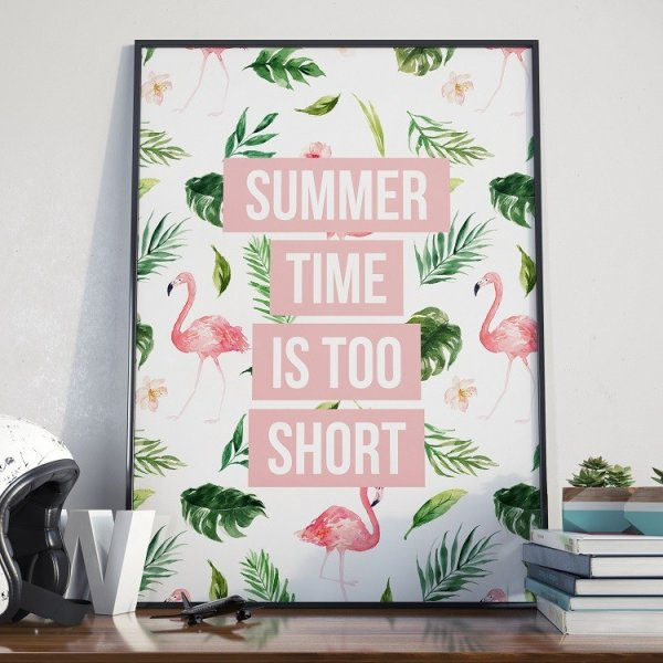 Plakat w ramie - Summer Time is too short