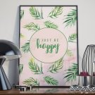 Plakat w ramie - Just be happy