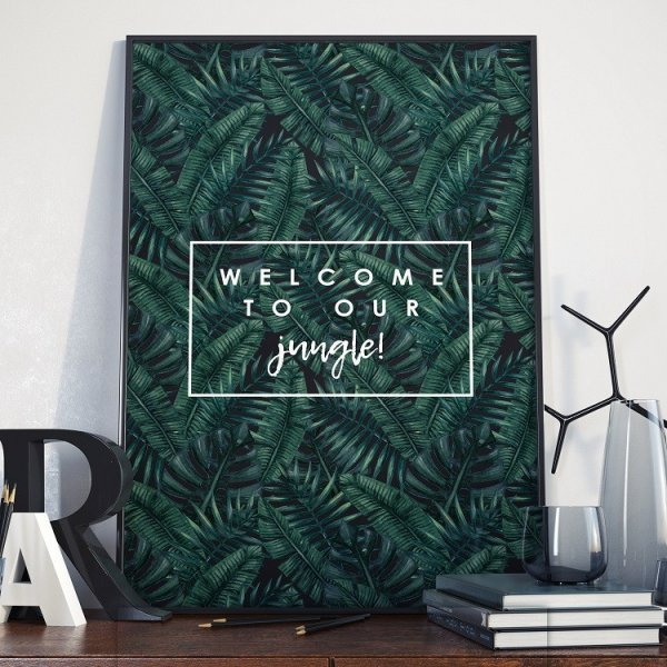 Plakat w ramie - Welcome to our jungle