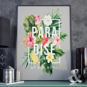 Plakat w ramie - Paradise at our home