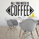 ALL YOU NEED IS COFFEE - Naklejka ścienna