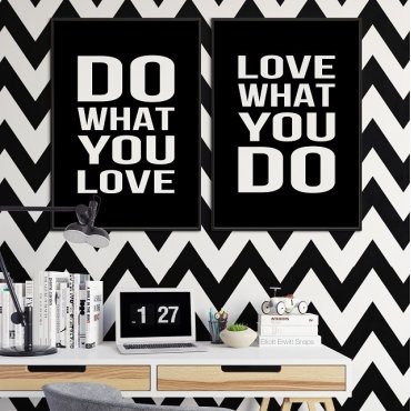 DO WHAT YOU LOVE WHAT YOU DO - Zestaw plakatów