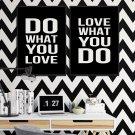 DO WHAT YOU LOVE WHAT YOU DO - Zestaw plakatów