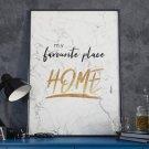 Plakat w ramie - My Favourite place Home