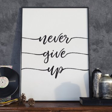 Plakat w ramie - Never give up