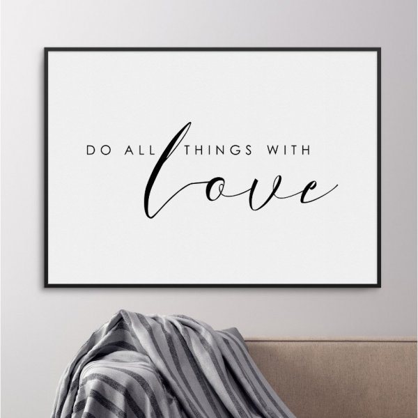 Plakat w ramie - Do all things with love