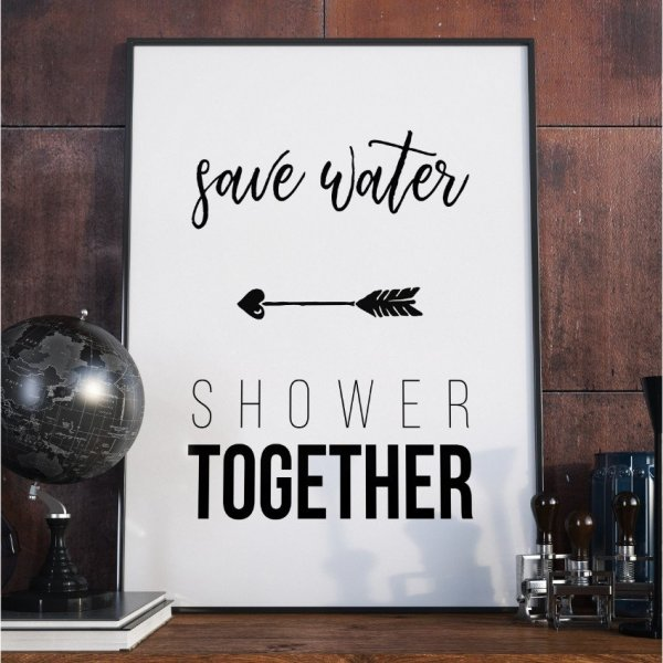 Plakat W Ramie Save Water Shower Together